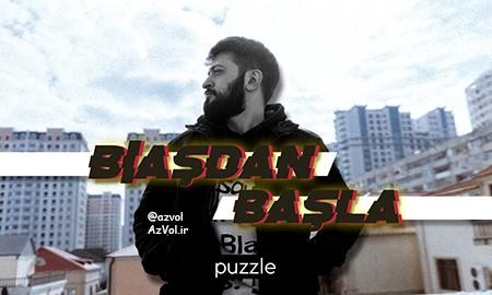 دانلود آهنگ رپ آذربایجانی جدید Puzzle به نام Basdan Basla